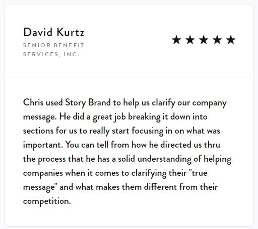 David Kurtz Story Brand Testimonial